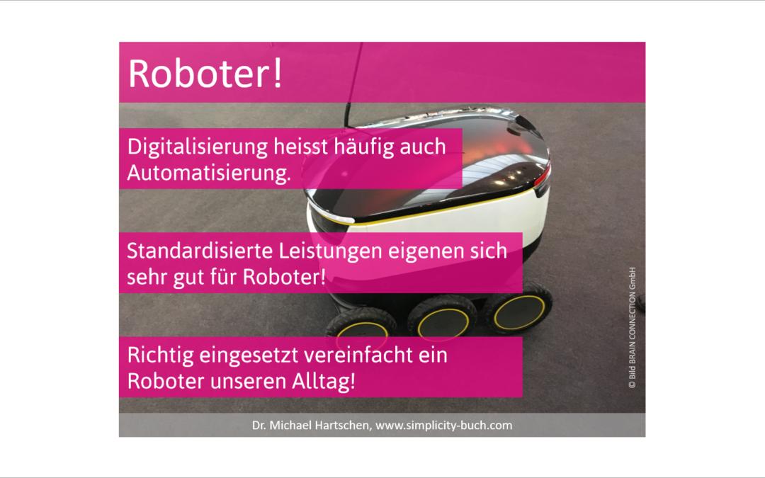 Roboter für mehr Einfachheit – sieht so die Zukunft aus?