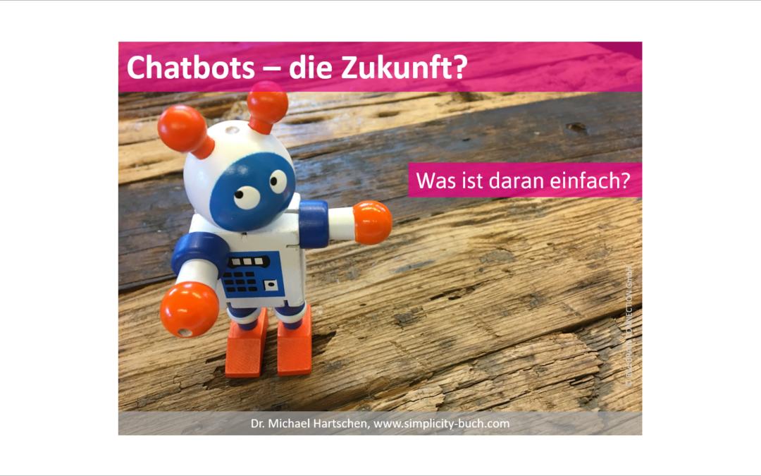 Was vereinfachen Chatbots?