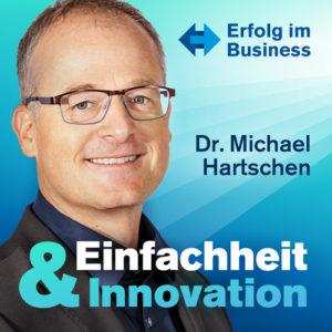 Podcast Einfachheit Innovation Buch Simplicity Hartschen Brain Connection Erfolg Shop Speaker Coach Workshop Vereinfachen